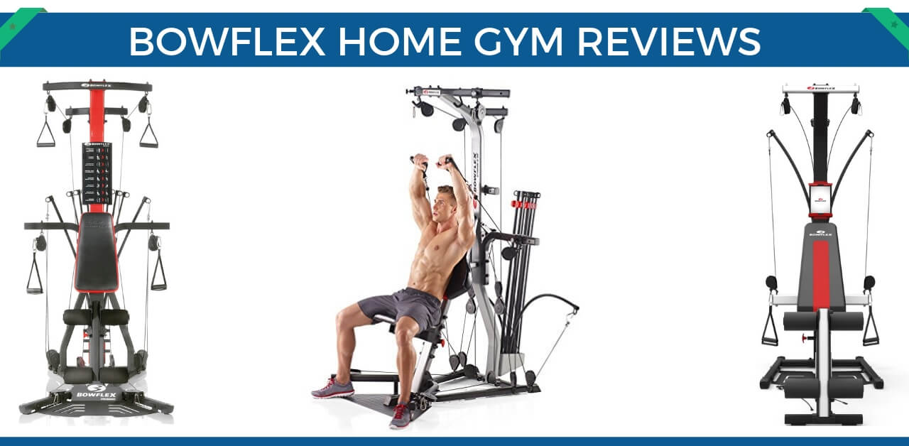 Bowflex home gym reviews